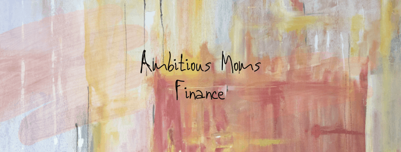 Ambitious Moms Finance
